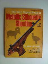 Gun Digest Book of Metallic Silhouette Shooting Manual