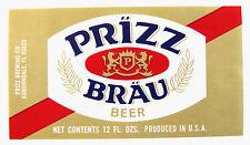 Prizz Brewing Co PRIZZ BRAU BEER label FL 12oz
