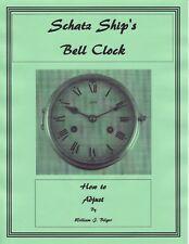 How to Adjust a Schatz Ship's Bell Clock Movement - Book - CD