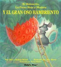 Child's Play Library: El Ratoncito, la Fresa Roja y Madura y el Gran Oso...