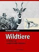 Wildtiere in Bildern zur Vergleichenden Anatomie - Reinhold R. Hofmann PORTOFREI