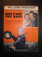 Roll Along Prairie Moon Sheet Music Vintage 1935 Ted Lewis Here Comes The Band O