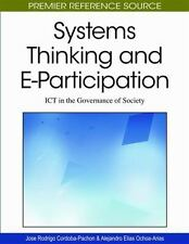 Systems Thinking and E-Participation : ICT in the Governance of Society by...