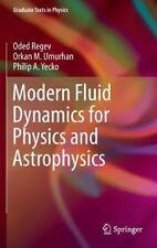 MODERN FLUID DYNAMICS FOR PHYSICS AND ASTROPHYSICS - REGEV, ODED/ UMURHAN, ORKAN