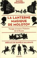 la lanterne magique de Molotov   voyage à travers l'histoire de la Russie