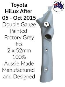 2 Gauge Pillar pod suits AFT05 Toyota HiLux Painted Factory Grey 2 x 52mm Aussie