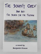 The Scurvy Crew Book One: The Search for the Talisman Benjamin Krause Signed
