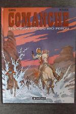 BD comanche n°14 les cavaliers du rio perdu EO 1997 TBE rouge greg western