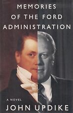 """Memories of the Ford Administration"" SIGNED by John Updike, Gerald & Betty Ford"