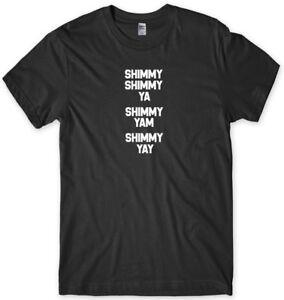 Shimmy Shimmy Ya Funny Mens Unisex T-Shirt
