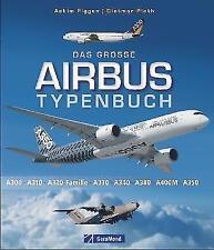 Das große Airbus Typenbuch von Achim Figgen und Dietmar Plath (2017, Gebundene Ausgabe)