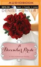 A Year of Weddings Novella: A December Bride by Denise Hunter (2015, MP3 CD,...