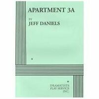 Apartment 3A by Jeff Daniels / Dramatist Play / FREE FIRST CLASS SHIPPING