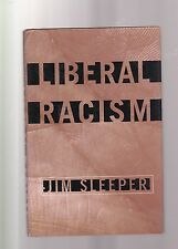 Liberal Racism : How Liberals Got Race Wrong; How America Can Get It Right by Ji