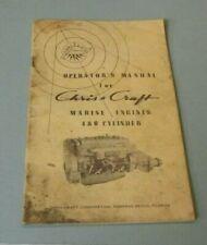 CHRIS CRAFT OPERATOR/'S MANUAL   MARINE ENGINES 4 /& 6 CYL
