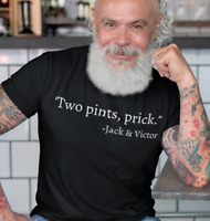 TWO PRINTS PRICK JACK AND VICTOR STILL GAME T SHIRT FUNNY PUB DRINKS SCOTLAND
