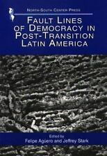 Fault Lines of Democracy in Post-Transition Latin America
