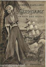 Robert Gaillard, Herzdame, Marie des Isles, Roman, Broschek Verlag, Leseprobe.