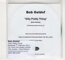 (HE46) Bob Geldorf, Silly Pretty Thing - 2011 DJ CD