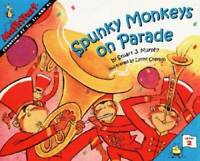 Spunky Monkeys on Parade (MathStart 2) - Paperback - VERY GOOD