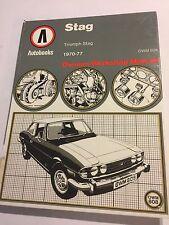 TRIUMPH STAG 2997cc OHC V8 SPORTS CAR AUTOBOOK OWNERS WORKSHOP MANUAL 1970-1977