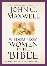 NEW  Wisdom from Women in the Bible: Giants of the Faith Speak into Our Lives