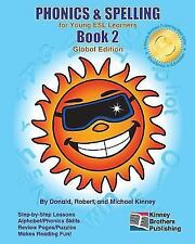 PHONICS and SPELLING, Book 2 : Global Edition by Donald Kinney (2010, Paperback)