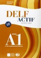 DELF ACTIF, NIVEAU A1, SCOLAIRE ET JUNIOR, ELI SCUOLA, COD:9788853613035