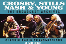 CROSBY, STILLS, NASH & YOUNG THE BROADCAST ARCHIVES 3 CD SET NEW PHD (22ND MAY)