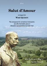 Sir Edward Elgar: Salut d'Amour for flexible wind quintet SP780