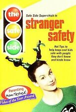 The Safe Side - Stranger Safety: Hot Tips To Keep Cool Kids Safe With People The