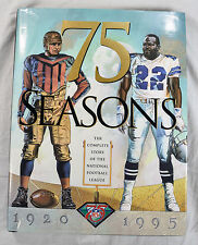 75 Seasons The Complete Story Of The National Football League 1st Edition HC