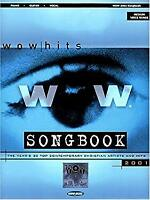 WOW 2001 Songbook : The Year's 30 Top Contemporary Christian Artists and Hits