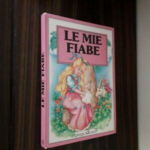 LE MIE FIABE - Edizioni Solaria 1992