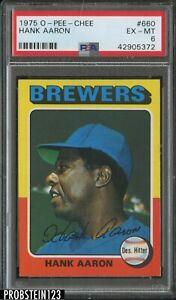 1975 O-Pee-Chee OPC #660 Hank Aaron Milwaukee Brewers HOF PSA 6 EX-MT