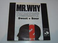 Sweet & Sour- Mr. Why ( Les Humphries/ Jimmy Bilsbury)  Vinyl /Cover:excellent
