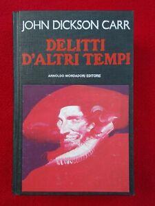 John Dickson Carr Delitti d'altri tempi prima edizione Mondadori Omnibus 1992