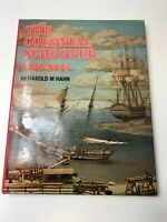 The Colonial Schooner 1763-1776 Harold Hahn 1981 1st Edition Book Ships Boats