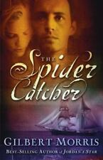 The Spider Catcher by Gilbert Morris (2003, Trade-size Paperback)