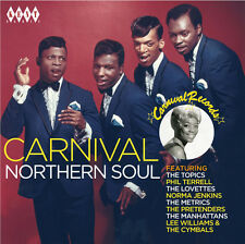 "CARNIVAL NORTHERN SOUL  ""DELIGHTFULLY DANCEABALE TRACKS FROM NEW JERSEY'S #1"""