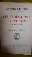 Les trous d'obus de Verdun - Georges GAUDY