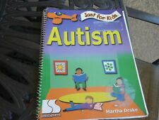 Just for Kids Autism by Martha Drake