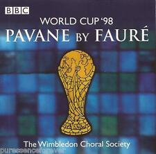 THE WIMBLEDON CHORAL SOCIETY - Faure's Pavane: World Cup '98 (UK 4 Tk CD Single)