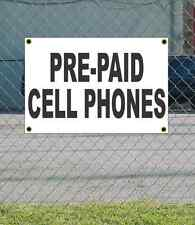 2x3 PRE-PAID CELL PHONES Black & White Banner Sign Discount Size & Price