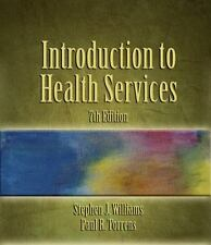 Introduction to Health Services by Stephen J. Williams and Paul R. Torrens...