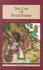 The Case of Peter Rabbit: Changing Conditions of Literature for Children (Childr