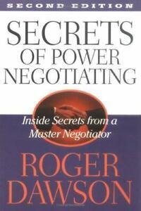 Secrets of Power Negotiating 2 Edition by Roger Dawson