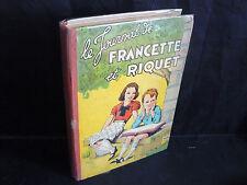 Album Francette et Riquet (R. Rigot - Matéja - RO.Bailly - Melliès - Durst) 1943