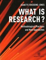 What is Research?: Methodological Practices and New Approaches, Very Good Books