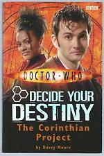 Doctor Who Decide Your Destiny 4 The Corinthian Project 2007 1st Paperback Good